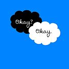 Okay? Okay. by itsabbeyhere