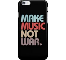 Make Music Not War (Vintage) iPhone Case/Skin