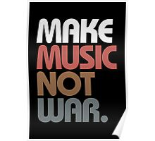 Make Music Not War (Antique) Poster