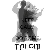 【2100+ views】Keep Calm and Do Some TAI CHI IV by Ruo7in