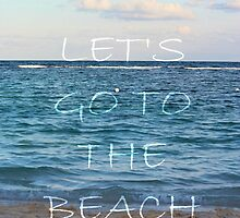 let's go the beach by McKenzie Nickolas