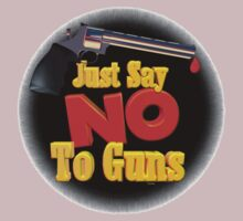 Just Say NO to guns by Valxart