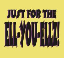 Just for the ell-you-ellz by Weber Consulting