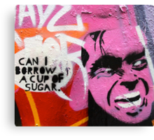 Melbourne Graffiti Street Art - Can I borrow a cup of sugar Canvas Print
