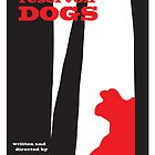 Reservoir Dogs minimalist movie poster by Dan Koskie