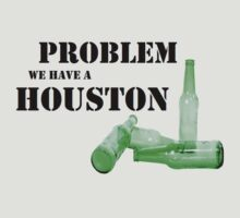 Problem We Have A Houston by Simon Mac