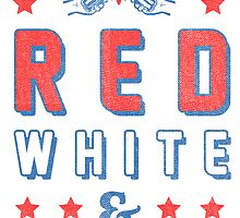 Lets Get Red White & Boozed (Vintage) by Look Human