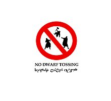NO DWARF TOSSING-lotr Photographic Print