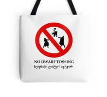 NO DWARF TOSSING-lotr Tote Bag