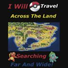 I Will Travel Across The Land... by Swozer