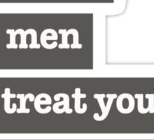Dear straight homophobic men Sticker