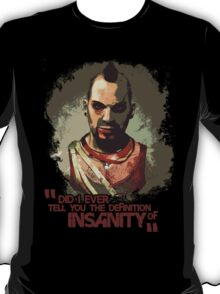The Definition of Insanity T-Shirt