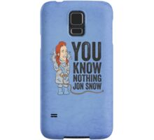 You Know Nothing... Samsung Galaxy Case/Skin