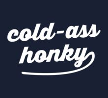 Cold-Ass Honky - Macklemore by cfitzgerald11