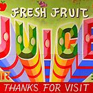 &quot;Fresh Fruit Juice&quot; by XRAY1
