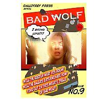 BAD WOLF!! Photographic Print