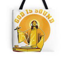 God Is Sound Tote Bag