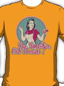 Eat Brains T-Shirt