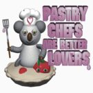 Pastry Chefs are better lovers from valxart.com by Valxart