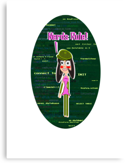 Nerds Rule - VFP Programmer Girl by Weber Consulting