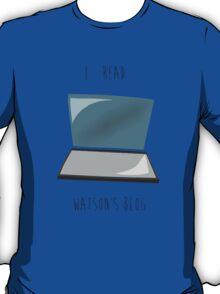 I read Watson's blog. T-Shirt