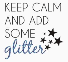 Add Some Glitter by haayleyy
