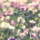 Celebration of Spring : Invitation by Kell Rowe
