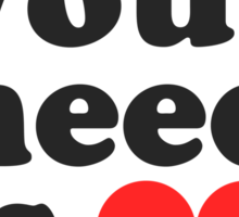 All You Need Is Love ♥  Sticker