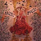 Hazel  House by Ethan  Harris