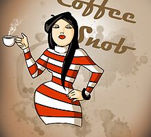 Coffee Snob by CatAstrophe