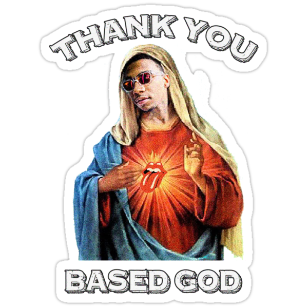 BASED GOD by pbwlf