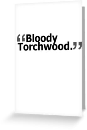 """Bloody Torchwood."" by voidstuff"