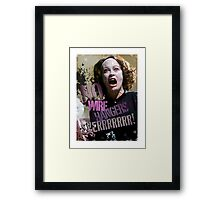 No Wire Hangers Mommie Dearest Tshirt & Iphone! Framed Print