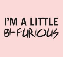 I'm a Little Bi-Furious by afternoonTlight