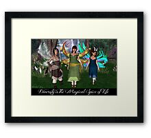 Diversity is the Magical Spice of Life Framed Print
