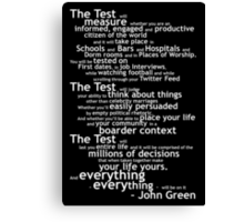 Crash Course The Test Quote Canvas Print