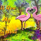 An Invitation to be a Valentine by 2 Flamingos by Dennis Melling