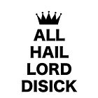All Hail Lord Disick by AlyssaSbisa