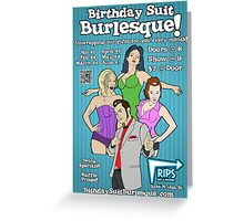Official Birthday Suit Burlesque 2013 Shirt Greeting Card