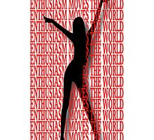 ENTHUSIASM MOVES THE WORLD IPHONE CASE by ╰⊰✿ℒᵒᶹᵉ Bonita✿⊱╮ Lalonde✿⊱╮