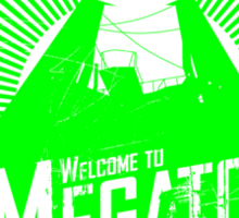 Welcome to Megaton Sticker