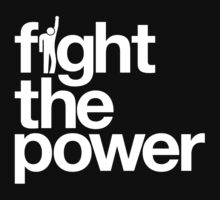 Fight the Power by LibertyManiacs