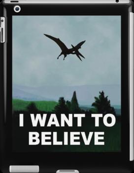 I WANT TO BELIEVE Dinosaur X-Files by jezkemp