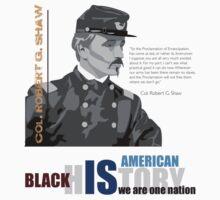 Black History Month: Col. Robert G. Shaw T-Shirt