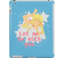 Let Me Be With You.  iPad Case/Skin