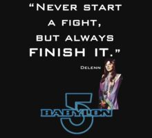 Babylon 5 - Never start a fight (for dark backgrounds) by sandnotoil