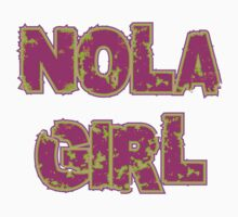 NOLA Girl by HolidayT-Shirts