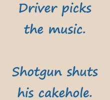Driver Picks the Music, Shotgun Shuts His Cakehole by silverdragon