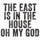 The East is in the House  by skoolyp