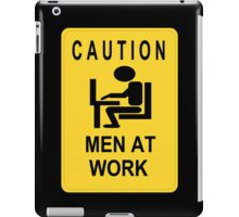 Caution - Men at Work  iPad Case/Skin